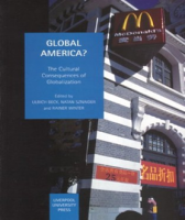 Global America? The Cultural Consequences of Globalization