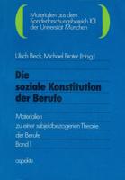 Die soziale Konstitution der Berufe, Band 1